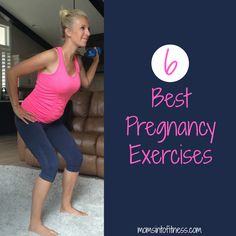 The 6 Best Pregnancy exercises for the mom to be (or save this for next time). Unsure where to start with prenatal fitness, download the free pdf to begin! Doctor's permission is a must.