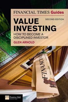 Value Investing: How to becoma a disciplined Investor