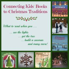 {Connecting Kids Books to Christmas Holiday Traditions} What to read when you get the tree, build a snowman, bake cookies and more! Childrens Christmas, Christmas Books, Winter Christmas, All Things Christmas, Christmas Holidays, Black Christmas, Outdoor Christmas, Christmas Decor, Christmas Ideas