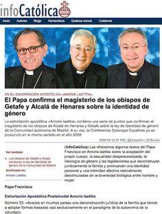El Papa confirma el magisterio de Obispo de Alcalá. En referencia a la carta de los obispos de Alcalá y Getafe sobre la identidad de género. Así lo asegura la agencia infocatolica.com