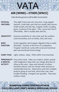 Vata Dosha Characteristics 1 (I\'m mostly Pitta, but at times Vata fits)