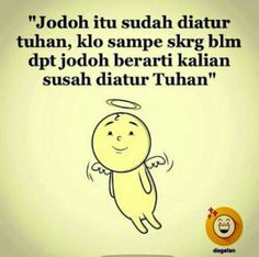 indonesia lucu Trendy humor indonesia lucu paths so true ideas ind. Funny Christian Memes, Christian Humor, The Words, Quotes Lucu, Quotes Galau, Short Funny Quotes, Cartoon Jokes, Wit And Wisdom, Office Humor