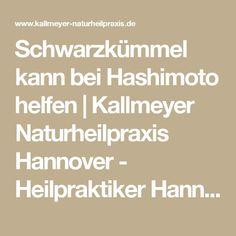Schwarzkümmel kann bei Hashimoto helfen   Kallmeyer Naturheilpraxis Hannover - Heilpraktiker Hannover