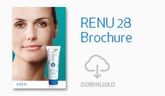 ASEA - NEW PRODUCT! FOR SKIN! RENU 28 encourages the strength and resiliency of your skin cell reproduction in partnership with your body's natural efforts to keep your skin healthy. The powerful science behind RENU 28 delivers gentle, effective treatment to repair and comfort aging or damaged skin. Through Redox Signaling technology, this unique gel provides essential support to the all-important cellular mechanisms that are the foundation of your skin's structure.