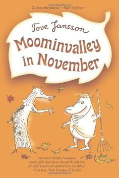 Moominvalley in November (Moomintrolls) by Tove Jansson. $6.99. Publisher…