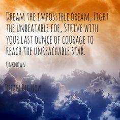 Dream Quote via Dream Big Now on Facebook