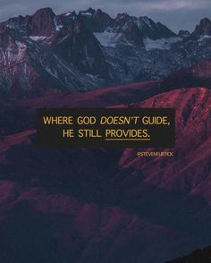 Where God doesn't guide, He still provides.   Inspirational Quote by Pastor Steven Furtick, Elevation Church Christian Post, Christian Quotes, Steven Furtick Quotes, Pastor Quotes, Bible Verses Quotes Inspirational, Because He Lives, Close To My Heart, Christian Inspiration, Note To Self
