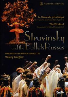 Stravinsky and the Ballets Russes: The Firebird/Le Sacre du Printemps Firebird, The Rite Of Spring, Ballet Posters, Irish Step Dancing, Orchestra, Documentaries, Movie Tv, Dancer, Music