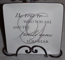 Be true to who you are and the family name you bear! Love it!