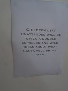 sign in a Coffee Shop - LOL! fair warning to parents!