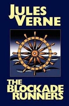 The Blockade Runners, by Jules Verne (Paperback)