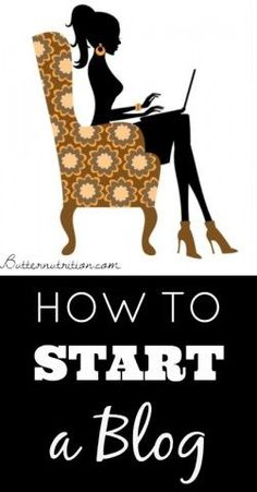 How to Start a Blog | Butter Nutrition