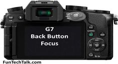 How To Back Button Autofocus AF On Panasonic Lumix DMC-G7 Camera