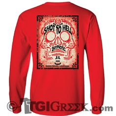 TGI Greek - Acacia - Shot to Hell - Date party #tgigreek #acacia #america #fraternitytshirts #comfortcolors #dateparty
