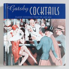 One of my favorite discoveries at WorldMarket.com: 'Gatsby Cocktails' Recipe Book