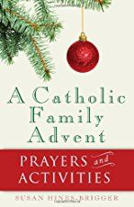 Advent Prayers, Devotions, and Collects