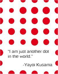 Discover and share Yayoi Kusama Quotes. Explore our collection of motivational and famous quotes by authors you know and love. Couple Crafts, Dot Day, Do A Dot, Yayoi Kusama, Artist Quotes, Creativity Quotes, Feminist Art, Light Installation, Japanese Artists