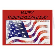 "U.S.A. Flag ""Happy Independence Day"" Greeting Card #cards #christmascard #holiday"