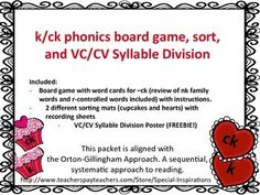 Included in this packet:-k/ck board game and word cards- cupcake and hearts sorting mats with recording worksheets-BONUS! VC/CV Syllable Division posterPlease visit my TpT store, Special Inspirations, for more phonics board games, activities, and themes!Your feedback is greatly appreciated!