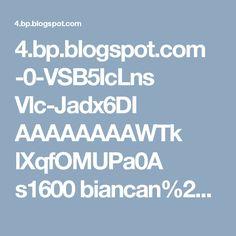 4.bp.blogspot.com -0-VSB5IcLns Vlc-Jadx6DI AAAAAAAAWTk lXqfOMUPa0A s1600 biancan%2B%25281%2529.jpg