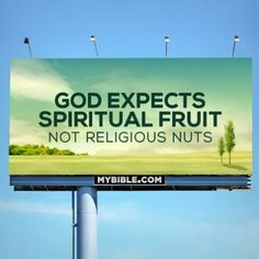 Galations 5:22 & 23; 22 But the fruit of the Spirit is love, joy, peace, forbearance, kindness, goodness, faithfulness, 23 gentleness and self-control. Against such things there is no law.  (If you believe the bible is the word of God. If not, surely you can still agree these are good life skills.