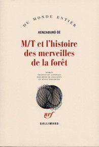 M/T et l'histoire des merveilles de la forêt - Du monde entier - GALLIMARD - Site Gallimard