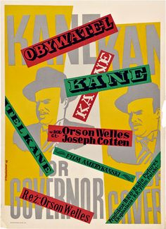 Citizen Kane (Orson Welles, Polish design by Henryk Tomaszewski Polish Movie Posters, Polish Films, Film Posters, Graphic Posters, Pierre Bernard, Joseph Cotten, Poster Online, Circus Poster, Circus Theme