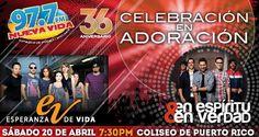 36ta Celebración en Adoración @ Coliseo de Puerto Rico, Hato Rey