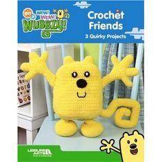Wow! Wow! Wubbzy! Crochet Friends (Leisure Arts #4646)