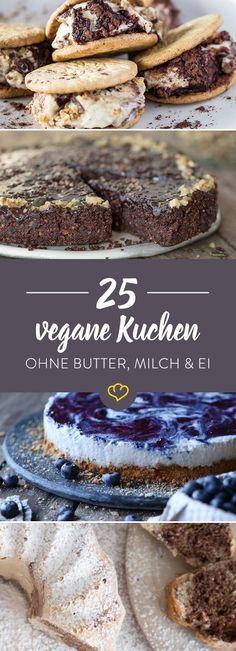 Es geht auch ohne! 25 Kuchen für vegane Naschkatzen