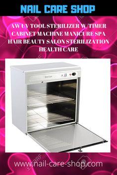 AW UV Tool Sterilizer w/Timer Cabinet Machine Manicure Spa Hair Beauty Salon Sterilization Health Care Hair And Beauty Salon, The Draw, Nail Care, Salons, Health Care, Manicure, Spa, Personal Care, Tools