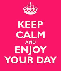 ... Enjoy your day