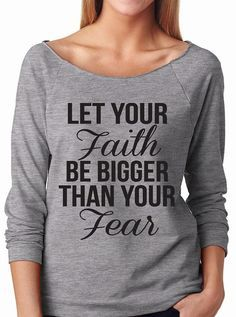 Let Your Faith Be Bigger Than Your Fear Pullover by WorkItWear - French Shirt - Ideas of French Shirt - Let Your Faith Be Bigger Than Your Fear Pullover by WorkItWear Funny Tee Shirts, Cute Tshirts, Cool Shirts, Christian Clothing, Christian Shirts, Jesus Shirts, T Shirts With Sayings, Pullover, Shirt Designs