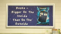 TARDIS Bulletin Board for first meeting of the Doctor Who Club at Green Cove Springs Library on Library Displays, Classroom Displays, Classroom Themes, Space Classroom, Ela Classroom, Teacher Bulletin Boards, Library Bulletin Boards, Elementary Library, Teacher Memes