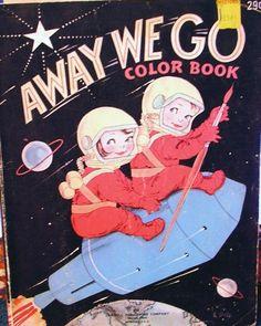 Away We Go ~ Coloring Book