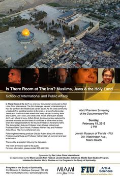Anthropology of Religion | Documentary | Is There Room At the Inn? Muslims, Jews & The Holy Land | Sunday, February 15th, 2015.