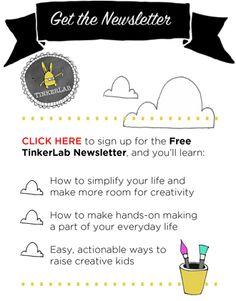 Get the TinkerLab Newsletter