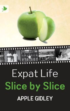 Displaced Nation writer Kate Allison reviews a memoir by expat extraordinaire Apple Gidley: Expat Life Slice by Slice. Here is the link: http://thedisplacednation.com/2012/08/07/expat-book-review-expat-life-slice-by-slice-by-apple-gidley/