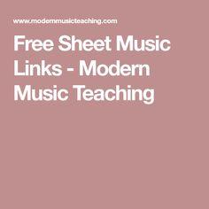 Free Sheet Music Links - Modern Music Teaching
