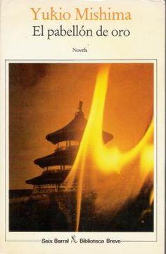 Puntuación 3 El pabellón de oro - Yukio Mishima: Un acontecimiento real: el…
