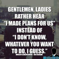 Gentleman Tips - Gentleman Quotes - Relationship advice for men