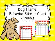 Here are two cute behavior sticker charts for you to use.  Enjoy!Some Dog Theme Items that coordinate with the sticker charts are:Dog Theme 10 Frame PostersDog Theme Table NumbersDog Theme Desk PlatesPaw Print Color Posters For Your Dog or Cat Theme ClassroomDog Theme Behavior Clip ChartDog Theme Classroom RulesDog Theme Word Wall Letters and 100 coordinating Fry CardsDog Theme Locker Numbers Freebie