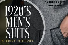 A brief history of men's suits and their similarities to men's suits of today. 1920 Men, 1920s, Best Mens Fashion, Men's Suits, Fashion Advice, I Dress, Men's Style, Dapper, Nice Dresses