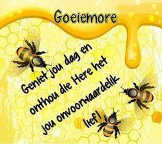 Goeie more Goeie Nag, Goeie More, Afrikaans, Good Morning Quotes, Videos Funny, Amen, Advice, Inspirational, Fancy