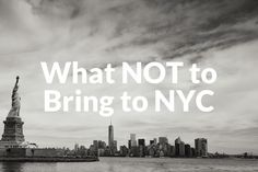 What not to pack to NYC