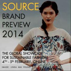 We'll be participating in the Ethical Fashion Forum's Source Brand Preview tomorrow (Feb 5 2014). Click to find out how to register to listen and join in.