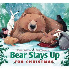 Bear Stays Up for Christmas by Karma Wilson, Jane Chapman (Illustrator) (Board)