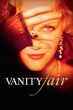 Vanity Fair - Love the story and Reese Witherspoon is excellent!