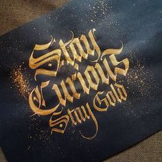 Stay Gold. Automatic pen with Gouache. . . #goldlettering #gouache #calligraphymasters #calligraphy