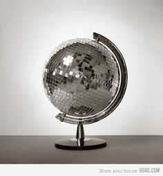 The world is a disco ball and we're all just trying to dance around our pocket books and our shoes.